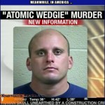 YOU Go Down That Road, Well Take a Detour.   atomic wedgie murder Meanwhile In America 150x150