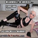 If You Saw This In The Stall Next To You, You Would ...?   lady gaga Meanwhile In America1 150x150