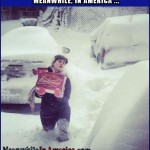 Happy Friday, Ladies!   priorities right budweiser blizzard snow Meanwhile In America 150x150