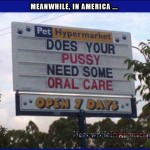 Watch Your Girls Eyes Light Up This Xmas When You Give Her This ...   does your pussy need some oral care funny hypermart sign Meanwhile In America 150x150c