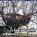 *GRUNT*   Boat Treehouse Mancave Meanwhile In America 120x120c