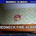OMFG Open the Salons!   Popcorn Redneck Fire Alarm Meanwhile In America 150x150c